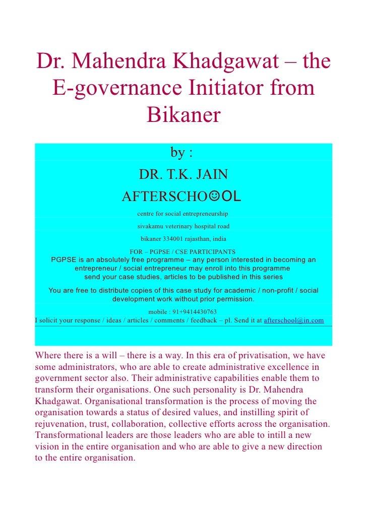 Dr. Mahendra Khadgawat – the  E-governance Initiator from           Bikaner                                    by :       ...