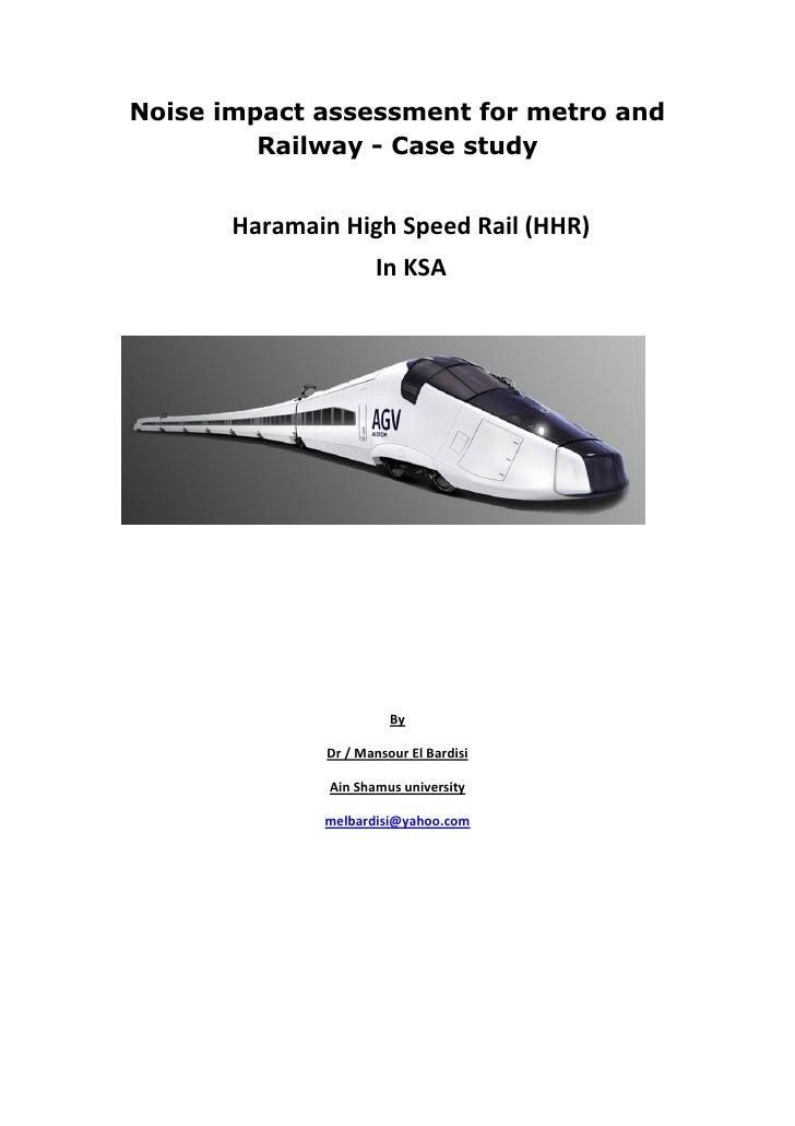Noise impact assessment for metro and         Railway - Case study       Haramain High Speed Rail (HHR)                   ...