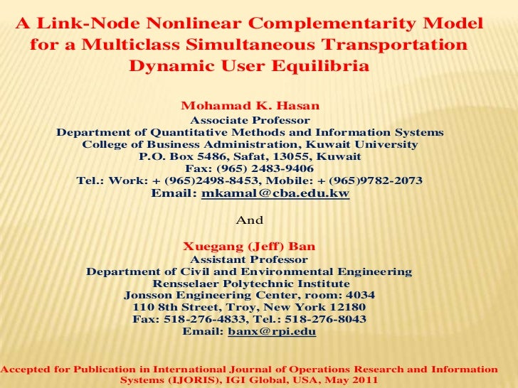 Dr. Mohamad Kamal - a link-node nonlinear complementarity model for a multiclass simultaneous transportation dynamic user equilibria