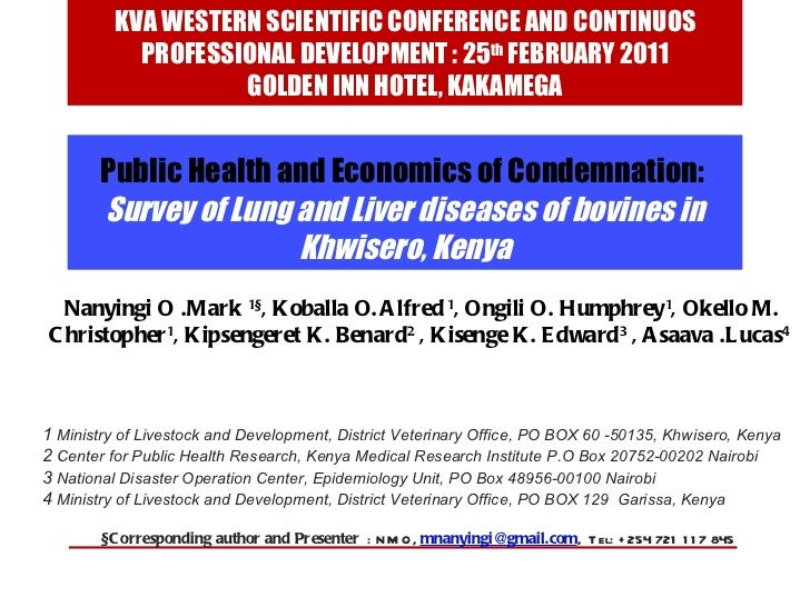 Public Health and Economics of Condemnation:  Survey of Lung and Liver diseases of bovines in Khwisero, Kenya Nanyingi O ....
