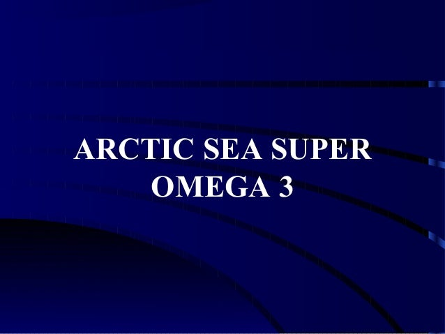 ARCTIC SEA SUPER    OMEGA 3