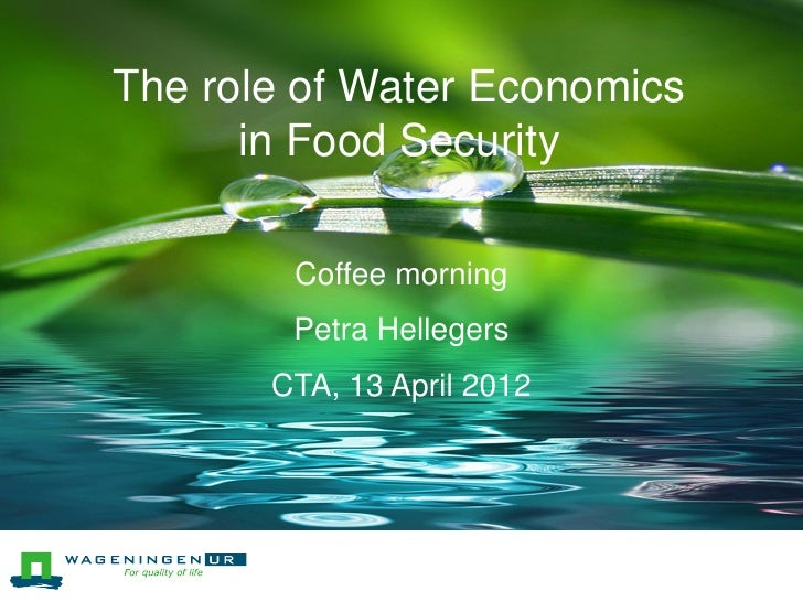 The role of Water EconomicsTitle-slide (44 pt Security           in Food green text ongreen line; 2nd line below it)      ...