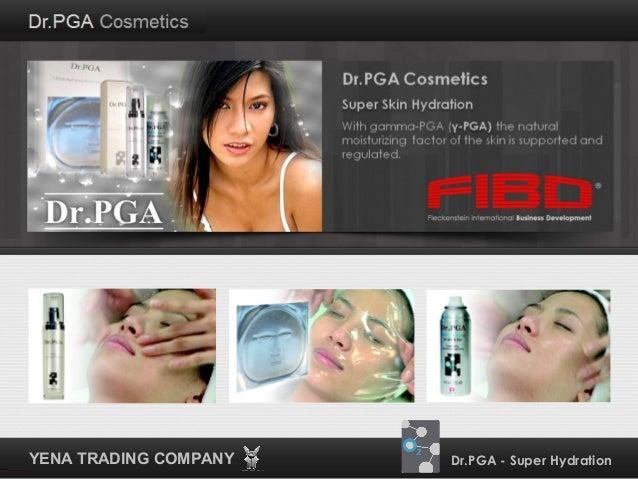 Dr. PGA Cosmetics Presentation 2013