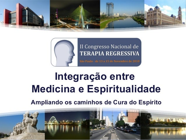 Integração entre Medicina e Espiritualidade