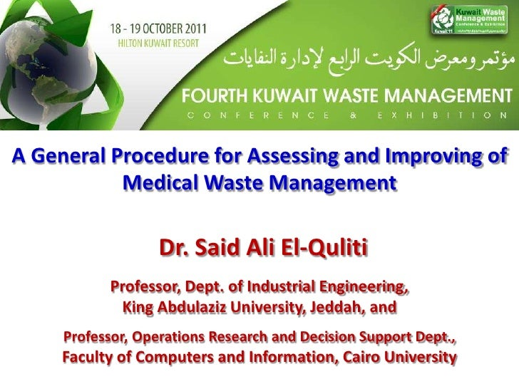 Dr. Said El Quliti - A General Procedure for Assessing and Improving the Efectiveness of Medical Waste Management