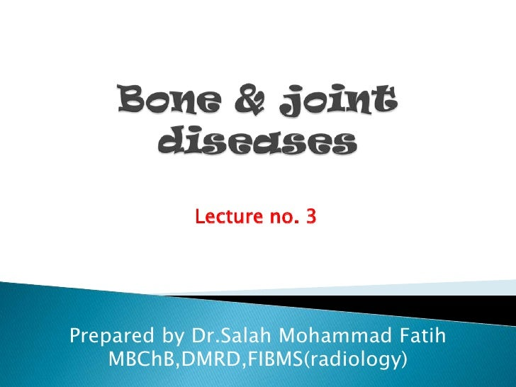 Dr.salah.radiology.bone and joints disease