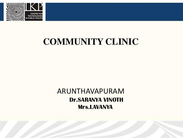 COMMUNITY CLINIC  ARUNTHAVAPURAM    Dr.SARANYA VINOTH       Mrs.LAVANYA
