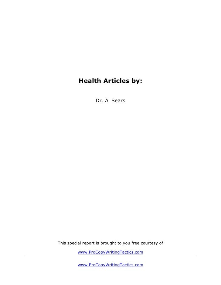 Health Articles by:                   Dr. Al SearsThis special report is brought to you free courtesy of          www.ProC...