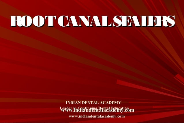 Root canal sealers  /certified fixed orthodontic courses by Indian dental academy