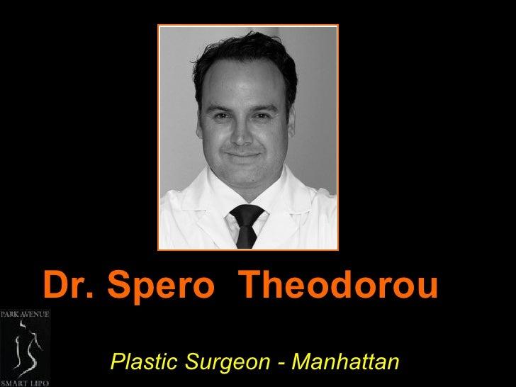 Dr  Spero  Theodorou, Plastic Surgeon Manhattan