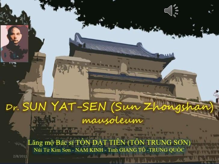 SUN YAT SEN mausoleum<br />Dr. SUN YAT-SEN (Sun Zhongshan)<br />mausoleum<br />LăngmộBácsỉ TÔN DẬT TIÊN (TÔN TRUNG SƠN)<br...