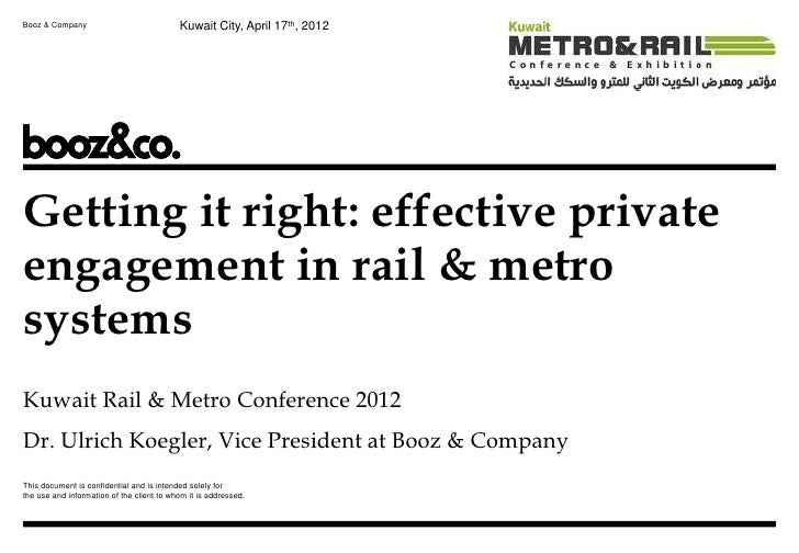 Booz & Company                             Kuwait City, April 17th, 2012Getting it right: effective privateengagement in r...