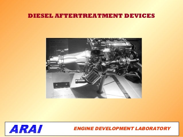 DIESEL AFTERTREATMENT DEVICES          ENGINE DEVELOPMENT LABORATORY                                      1