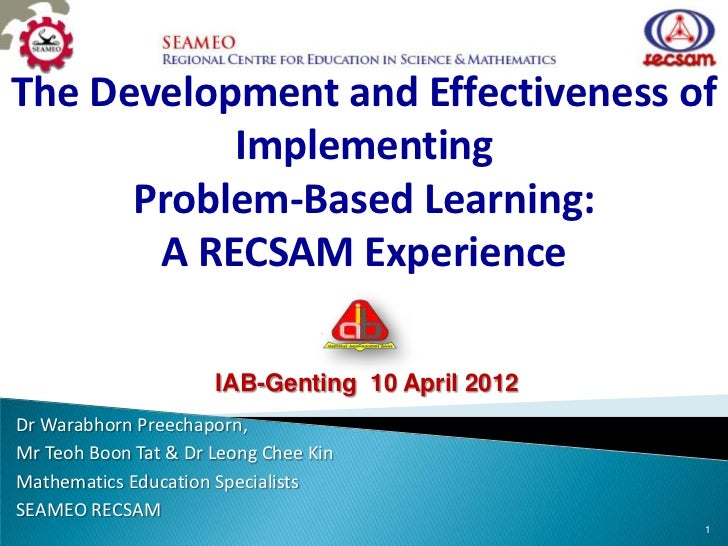 The Development and Effectiveness of           Implementing      Problem-Based Learning:       A RECSAM Experience        ...