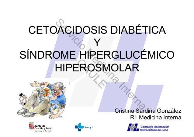 Se  CETOACIDOSIS DIABÉTICA      rv            Y       ic         ioSÍNDROME HIPERGLUCÉMICO         M AU          ed L     ...