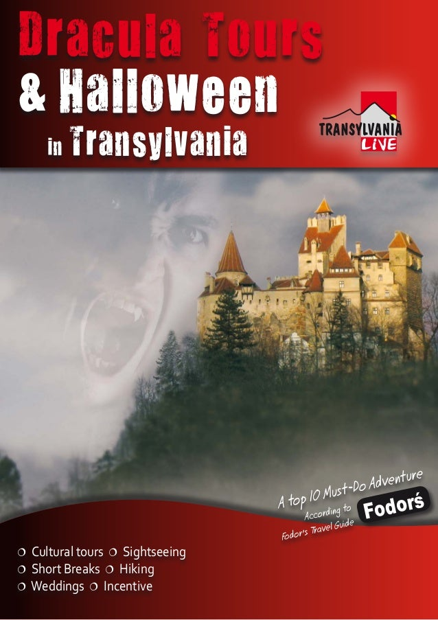 Dracula Tours & Halloween in Transylvania  Cultural tours  Sightseeing  Short Breaks  Hiking  Weddings  Incentive Fo...