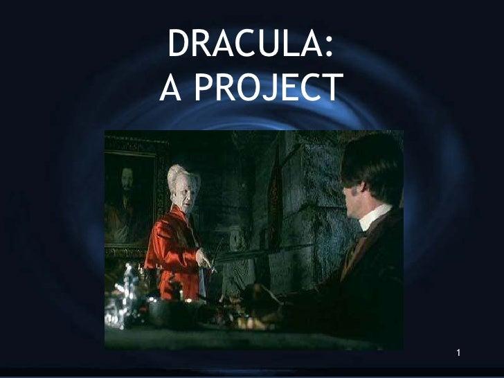 DRACULA: A PROJECT