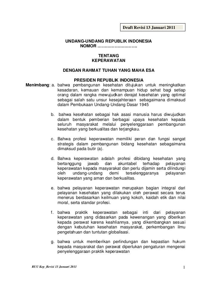 Draft Revisi 13 Januari 2011                        UNDANG-UNDANG REPUBLIK INDONESIA                             NOMOR ………...