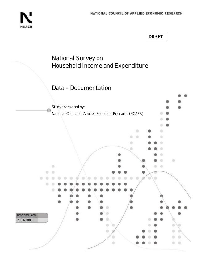 DRAFT                 National Survey on                 Household Income and Expenditure                 Data – Documenta...