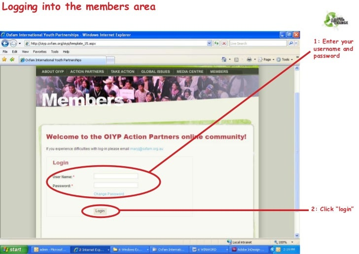 Logging into the members area                                   1: Enter your                                 username and...