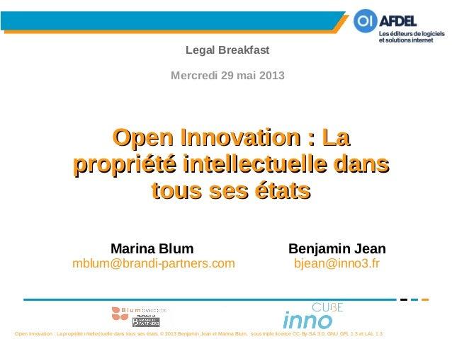 Open Innovation : La propriété intellectuelle dans tous ses états, © 2013 Benjamin Jean et Marina Blum, sous triple licenc...