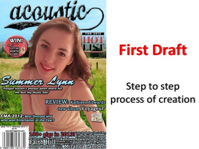 First Draft   Step to stepprocess of creation
