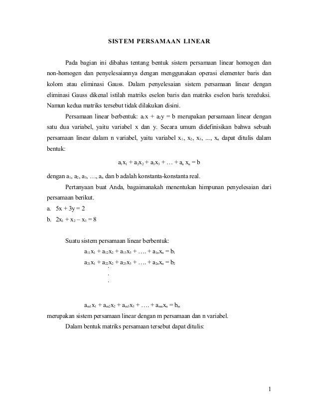 SISTEM PERSAMAAN LINEAR Pada bagian ini dibahas tentang bentuk sistem persamaan linear homogen dan non-homogen dan penyele...