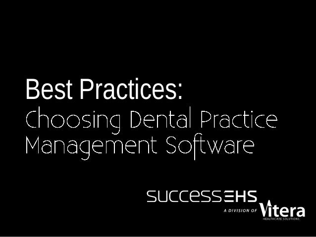 Best Practices for Choosing a Dental Practice Management Solution