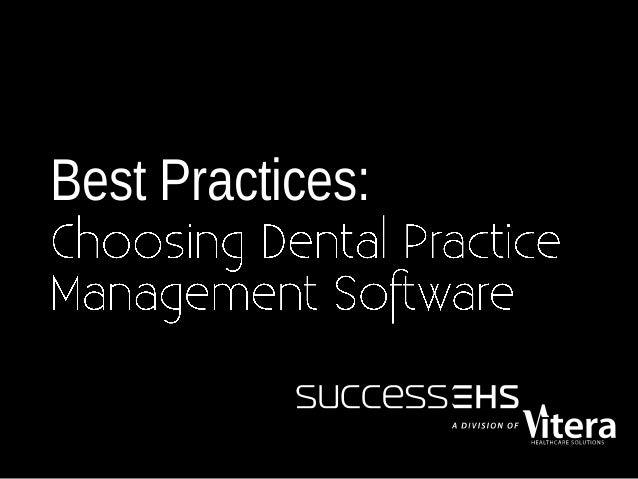Best Practices for Choosing a Dental Practice Management Solution