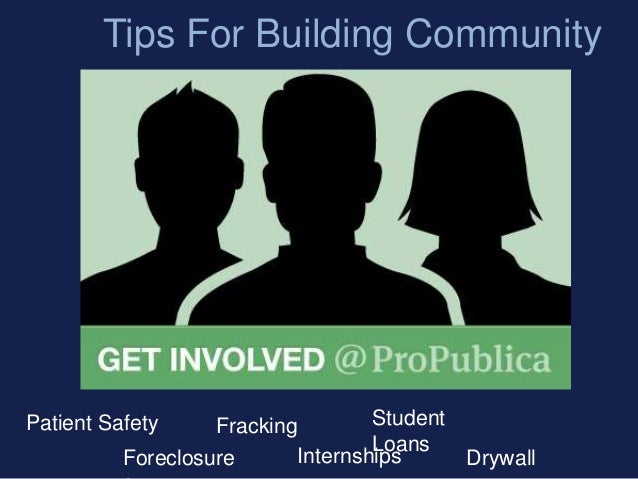 Tips For Building CommunityPatient SafetyForeclosureFracking StudentLoansInternships Drywall