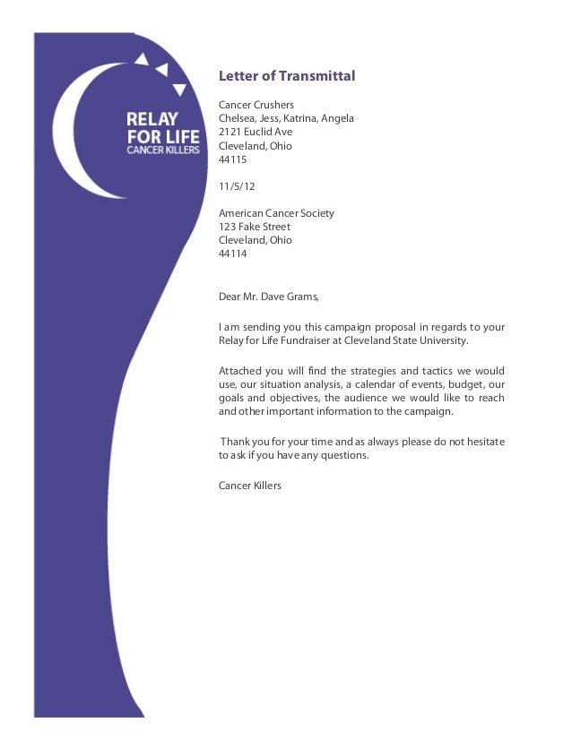 Letter of TransmittalCancer CrushersChelsea, Jess, Katrina, Angela2121 Euclid AveCleveland, Ohio4411511/5/12American Cance...