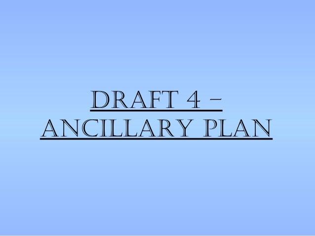 Draft 4 –ancillary plan