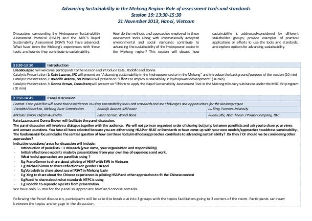 Advancing Sustainability in the Mekong Region: Role of assessment tools and standards Session 19: 13:30-15:30 21 November ...