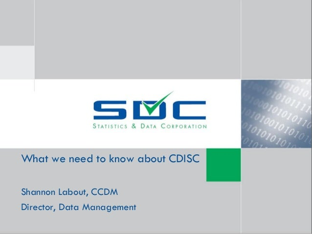 What We Need to Know About CDISC