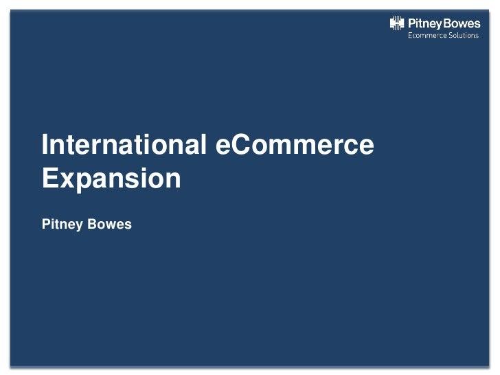 International eCommerceExpansionPitney Bowes