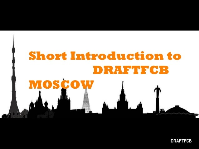 Short Introduction to DRAFTFCB MOSCOW