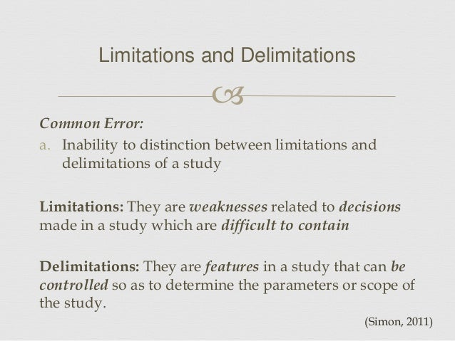 delimitations in a research paper In specifying precisely one's research topic, one is also specifying appropriate  limitations on the research limiting, for example, by time,.