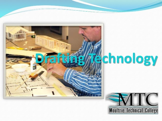 Drafting Technology