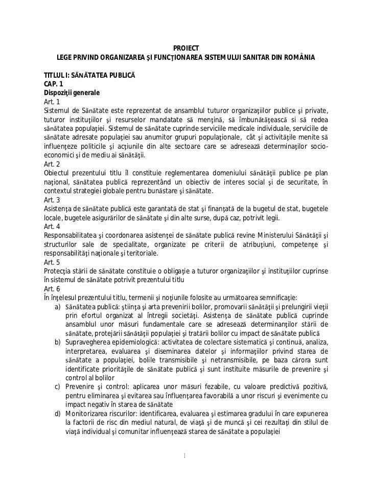 PROIECT    LEGE PRIVIND ORGANIZAREA I FUNC IONAREA SISTEMULUI SANITAR DIN ROMÂNIATITLUL I: S       TATEA PUBLICCAP. 1Dispo...