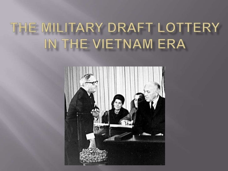 The Military Draft Lottery In the Vietnam Era<br />