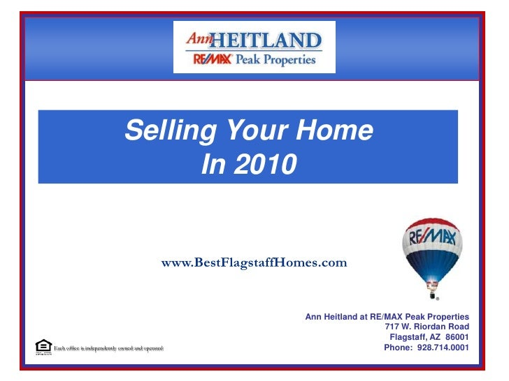 Each office is independently owned and operated<br />Selling Your Home<br />In 2010<br />www.BestFlagstaffHomes.com<br />A...