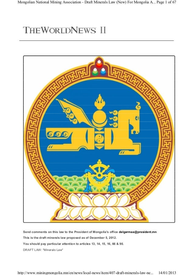 Mongolian National Mining Association - Draft Minerals Law (New) For Mongolia A... Page 1 of 67   Send comments on this la...