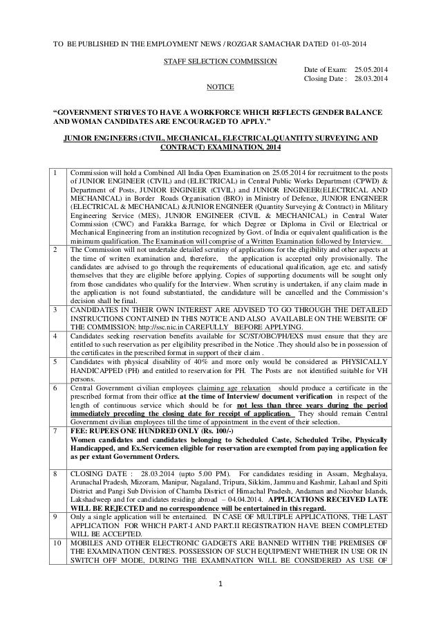 TO BE PUBLISHED IN THE EMPLOYMENT NEWS / ROZGAR SAMACHAR DATED 01-03-2014 STAFF SELECTION COMMISSION Date of Exam: 25.05.2...