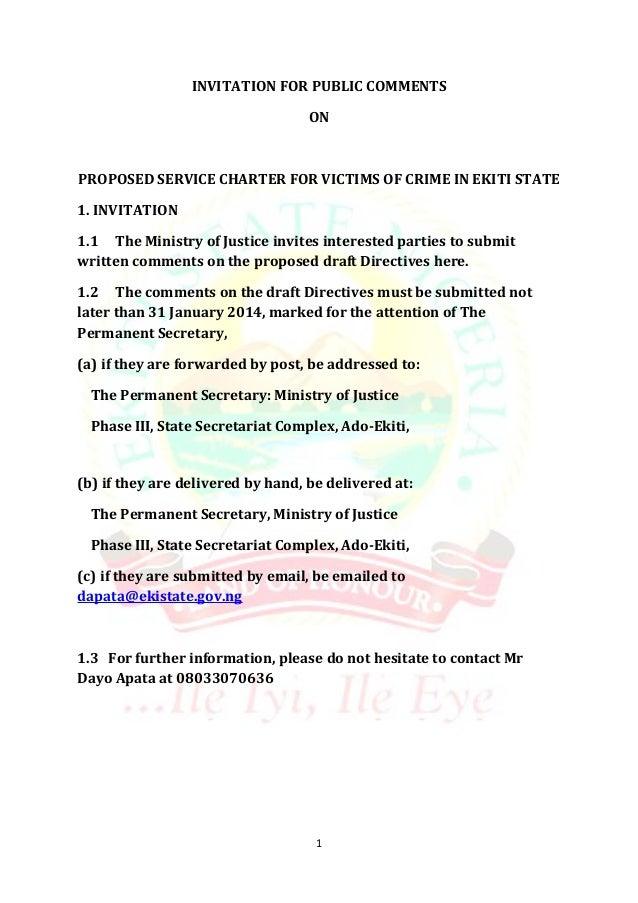 INVITATION FOR PUBLIC COMMENTS ON  PROPOSED SERVICE CHARTER FOR VICTIMS OF CRIME IN EKITI STATE 1. INVITATION 1.1 The Mini...