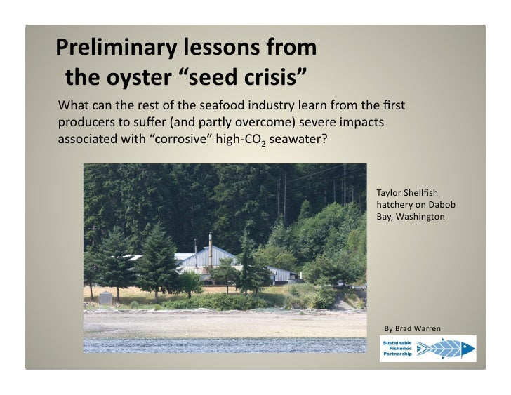 """Preliminary  lessons  from      the  oyster  """"seed  crisis""""   What  can  the  rest  of  the  s..."""