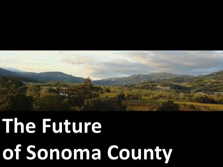 The Future <br />of Sonoma County<br />