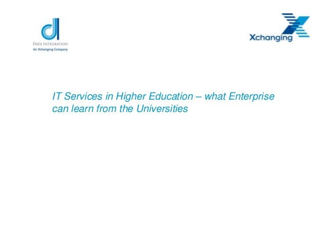 IT Services in Higher Education – what Enterprisecan learn from the Universities