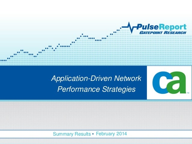 Application-Driven Network Performance Strategies, Pulse Report by Gatepoint Research