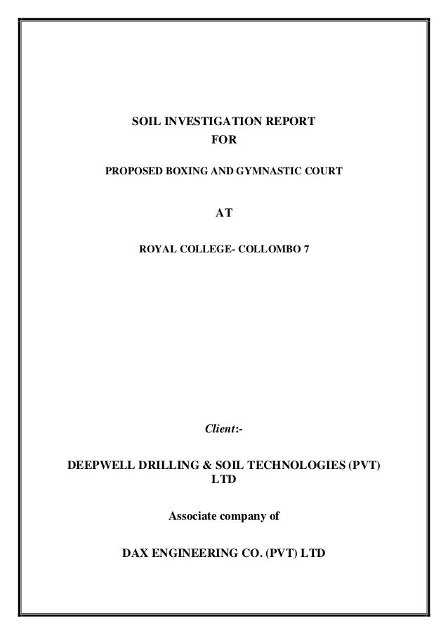Draft report for Soil investigation report