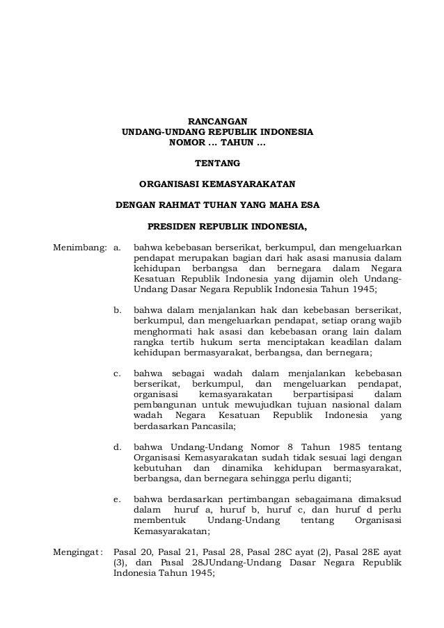 RANCANGANUNDANG-UNDANG REPUBLIK INDONESIANOMOR ... TAHUN …TENTANGORGANISASI KEMASYARAKATANDENGAN RAHMAT TUHAN YANG MAHA ES...